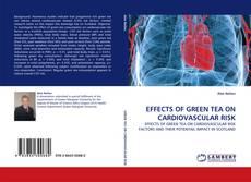 Обложка EFFECTS OF GREEN TEA ON CARDIOVASCULAR RISK