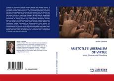 Borítókép a  ARISTOTLE'S LIBERALISM OF VIRTUE - hoz
