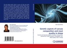 Couverture de Genetic aspects of carcass composition and meat quality in sheep