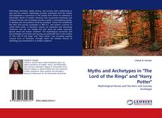 """Bookcover of Myths and Archetypes in """"The Lord of the Rings"""" and """"Harry Potter"""""""