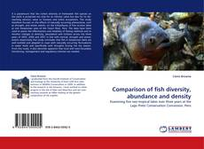 Bookcover of Comparison of fish diversity, abundance and density