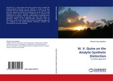 Bookcover of W. V. Quine on the Analytic-Synthetic Distinction