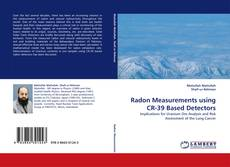 Bookcover of Radon Measurements using CR-39 Based Detectors