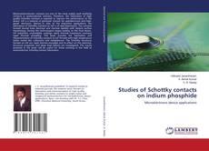 Bookcover of Studies of Schottky contacts on indium phosphide