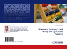 Bookcover of Differential Geometry, Field Theory and Operations Research
