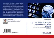 Bookcover of Concern-Oriented Heuristic Assessment of Design Stability