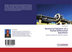 Bookcover of Numerical Solution of a Partial Differential Equations
