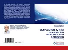 Copertina di OIL SPILL MODEL By FLOW ESTIMATION AND PROBABILITY WIND DISTRIBUTION