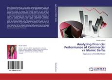 Couverture de Analyzing Financial Performance of Commercial vs Islamic Banks