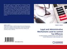 Bookcover of Legal and Administrative Mechanisms used to control Tax Offences