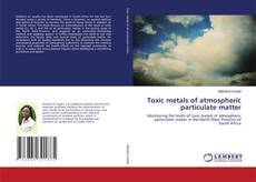 Bookcover of Toxic metals of atmospheric particulate matter
