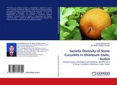 Bookcover of Genetic Diversity of Some Cucurbits in Khartoum State, Sudan