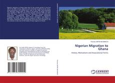 Bookcover of Nigerian Migration to Ghana