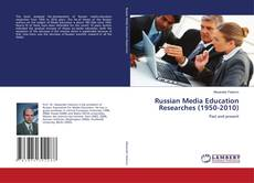 Bookcover of Russian Media Education Researches (1950-2010)