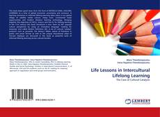 Bookcover of Life Lessons in Intercultural Lifelong Learning