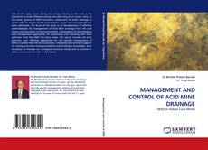 Bookcover of MANAGEMENT AND CONTROL OF ACID MINE DRAINAGE