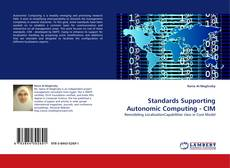 Bookcover of Standards Supporting Autonomic Computing - CIM