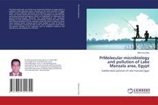 Copertina di PrMolecular microbiology and pollution of Lake Manzala area, Egypt