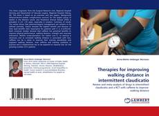 Therapies for improving walking distance in intermittent claudicatio的封面