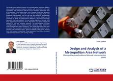 Bookcover of Design and Analysis of a Metropolitan Area Network