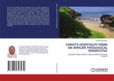Bookcover of CHRIST'S HOSPITALITY FROM AN AFRICAN THEOLOGICAL PERSPECTIVE