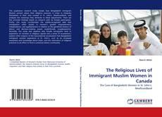 Buchcover von The Religious Lives of Immigrant Muslim Women in Canada