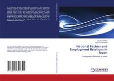 Bookcover of National Factors and Employment Relations in Japan