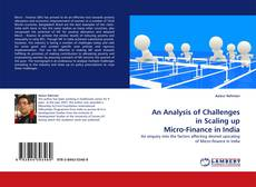 Copertina di An Analysis of Challenges in Scaling up Micro-Finance in India