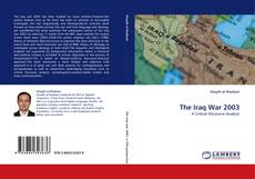 Bookcover of The Iraq War 2003