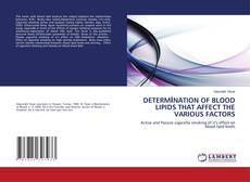 DETERMİNATION OF BLOOD LIPIDS THAT AFFECT THE VARIOUS FACTORS kitap kapağı