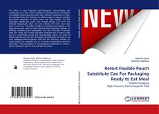 Couverture de Retort Flexible Pouch Substitute Can For Packaging Ready to Eat Meal