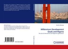 Borítókép a  Millennium Development Goals and Nigeria - hoz