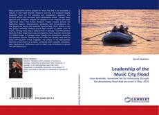 Couverture de Leadership of the Music City Flood