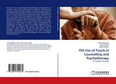 Portada del libro de The Use of Touch in Counselling and Psychotherapy