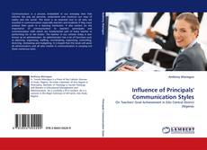 Bookcover of Influence of Principals' Communication Styles