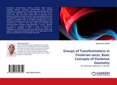 Bookcover of Groups of Transformations in Finslerian saces, Basic Concepts of Finslerian Geometry