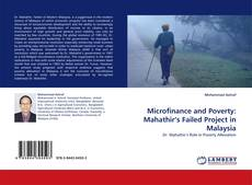 Bookcover of Microfinance and Poverty: Mahathir's Failed Project in Malaysia