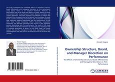 Portada del libro de Ownership Structure, Board, and Manager Discretion on Performance