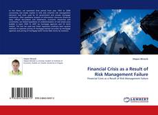 Buchcover von Financial Crisis as a Result of Risk Management Failure