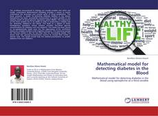 Bookcover of Mathematical model for detecting diabetes in the Blood