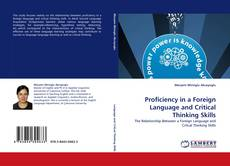 Bookcover of Proficiency in a Foreign Language and Critical Thinking Skills