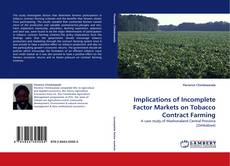 Buchcover von Implications of Incomplete Factor Markets on Tobacco Contract Farming
