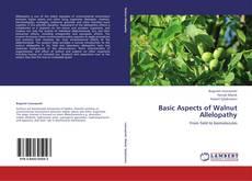 Couverture de Basic Aspects of Walnut Allelopathy