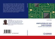 Portada del libro de UNIFICATION OF VLSI PARTITIONING