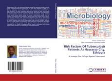 Bookcover of Risk Factors Of Tuberculosis Patients At Hawassa City, Ethiopia