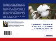 Bookcover of COMPARATIVE ANALYSIS OF Bt AND NON Bt COTTON-AN ECONOMETRIC ANALYSIS