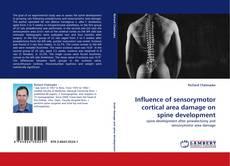Couverture de Influence of sensorymotor cortical area damage on spine development