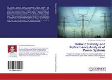 Bookcover of Robust Stability and Performance Analysis of Power Systems