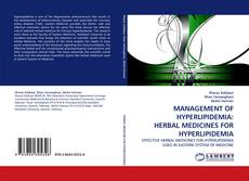 MANAGEMENT OF HYPERLIPIDEMIA: HERBAL MEDICINES FOR HYPERLIPIDEMIA的封面