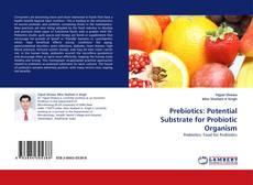 Portada del libro de Prebiotics: Potential Substrate for Probiotic Organism